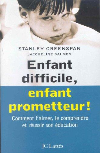 9782709617208: Enfant difficile, enfant prometteur