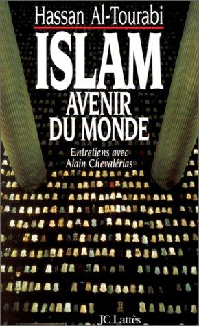 9782709617338: Islam, avenir du monde: Entretiens avec Alain Chevalérias (French Edition)