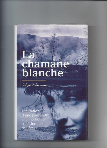 9782709617482: La Chamane blanche