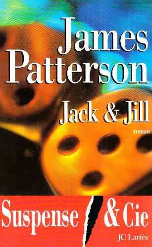 JACK ET JILL: PATTERSON JAMES