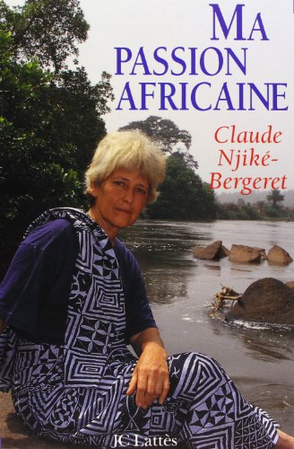 9782709617703: Ma passion africaine (French Edition)