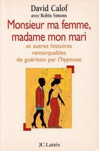 9782709618120: Monsieur ma femme, madame mon mari