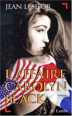 9782709618144: L'Affaire Carolyn Black