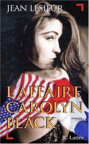 9782709618144: L'affaire Carolyn Black