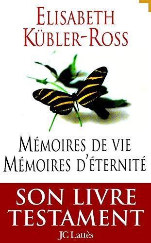 9782709618458: Mémoires de vie, mémoires d'éternité