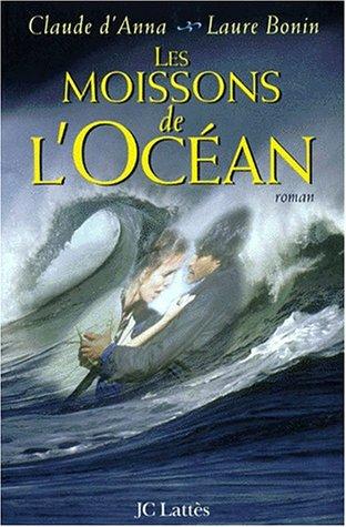 9782709619059: Les moissons de l'océan