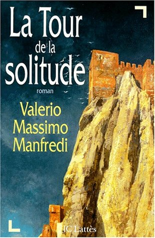 9782709619417: La tour de la solitude