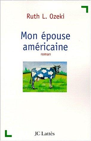 9782709619882: MON ÉPOUSE AMÉRICAINE