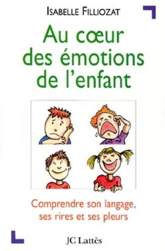 9782709619981: Au coeur des émotions de l'enfant