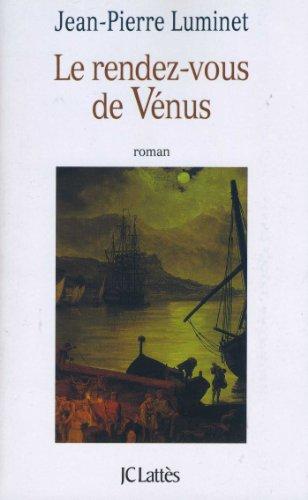 9782709620253: Le rendez-vous de Vénus: Roman (French Edition)