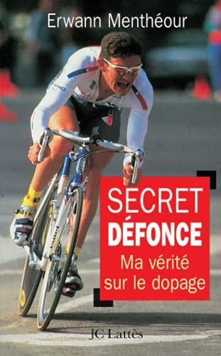 Secret défonce: Menthéour, Erwann, Blanchard,