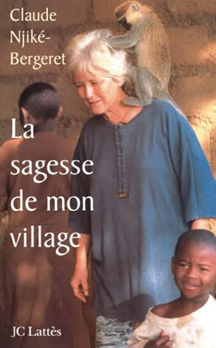 9782709620758: La sagesse de mon village (French Edition)