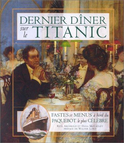 9782709620925: Dernier dîner sur le Titanic
