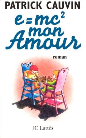 9782709620932: e = mc2, mon amour