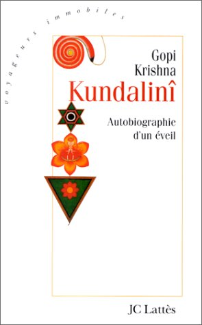 9782709620987: Kundalini, autobiographie d'un éveil