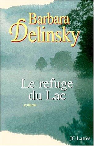9782709621281: Le refuge du lac