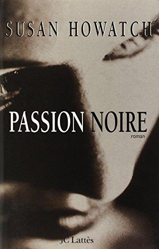 9782709621748: Passion noire