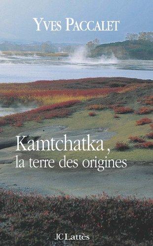 9782709621922: Kamtchatka, la terre des origines