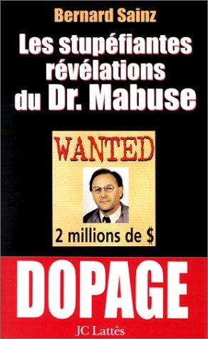 9782709622011: Les Stupéfiantes Révélations du Dr Mabuse