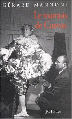 Le marquis de cuevas: Mannoni, G�rard