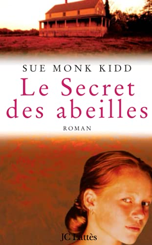 SECRET DES ABEILLES (LE): MONK KIDD SUE