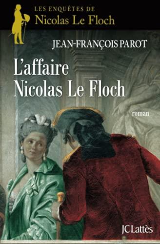 AFFAIRE NICOLAS LE FLOCH (L'): PAROT JEAN-FRANÇOIS