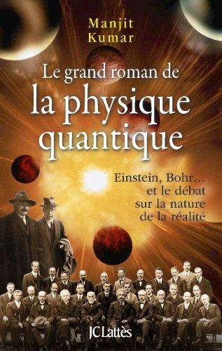 9782709624657: Le grand roman de la mécanique quantique