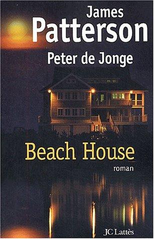 Beach House: J. Patterson