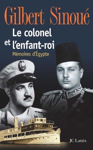 9782709624992: Le Colonel et l'Enfant-Roi