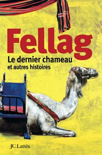 9782709625180: Le dernier chameau et autres histoires
