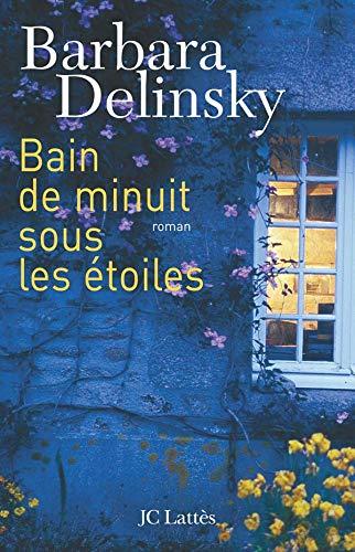 9782709625425: Bain de minuit sous les étoiles (French Edition)