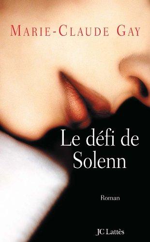 Le dà fi de Solenn: Gay, Marie-Claude