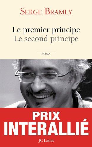 Le premier principe, le second principe (Littérature française) (French Edition) (9782709627696) by Bramly, Serge