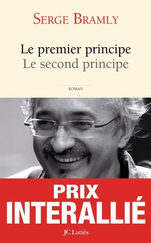 Le premier principe, Le second principe (2709627698) by Bramly Serge