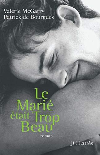 9782709627740: Le Mari� �tait trop beau