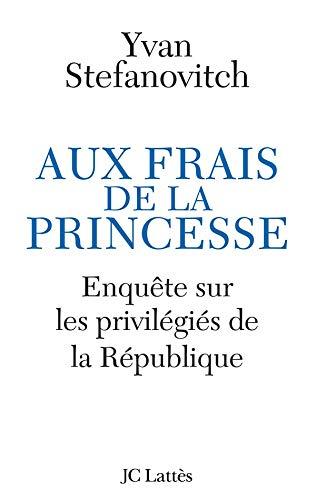 AUX FRAIS DE LA PRINCESSE: STEFANOVITCH YVAN