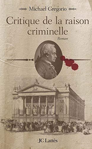 9782709628310: Critique de la raison criminelle (French Edition)