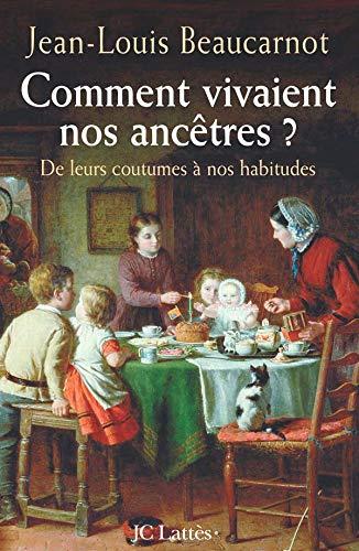 9782709628747: Comment vivaient nos ancêtres ? (French Edition)