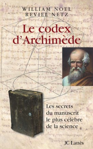 9782709629355: Le codex d'Archimède (French Edition)