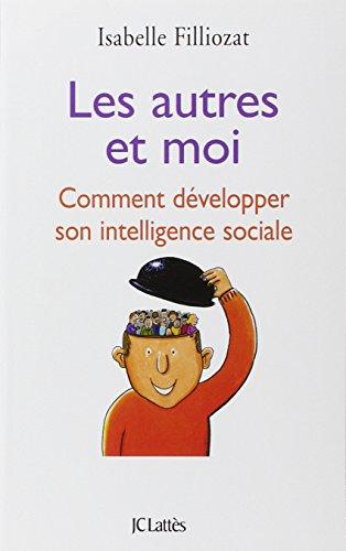 9782709630177: Les autres et moi : Comment développer son intelligence sociale