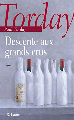 Descente aux grands crus: Paul Torday