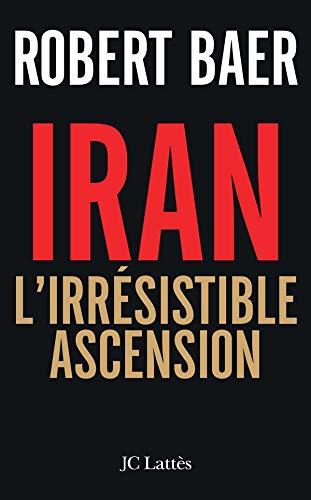 9782709630771: Iran : L'irrésistible ascension