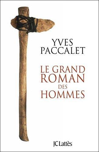 9782709634205: Le grand roman des hommes