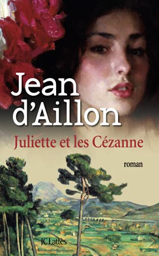 9782709634571: Juliette et Les Cezanne