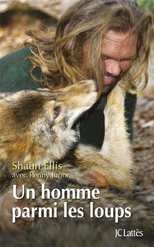 9782709635127: Un homme parmi les loups