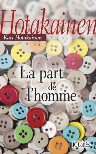 9782709635264: La part de l'homme (French Edition)