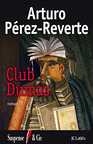 Club Dumas: Perez Reverte-a