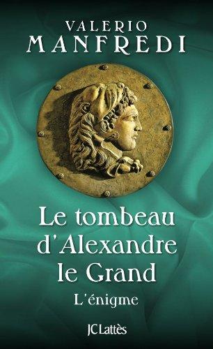 9782709635394: Le tombeau d'Alexandre le Grand