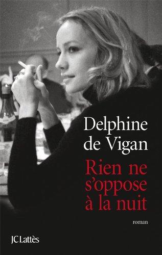 9782709635790: Rien ne s'oppose à la nuit - Grand prix des Lectrices de Elle 2012