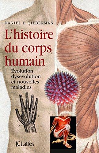 HISTOIRE DU CORPS HUMAIN (L'): LIEBERMAN DANIEL E.